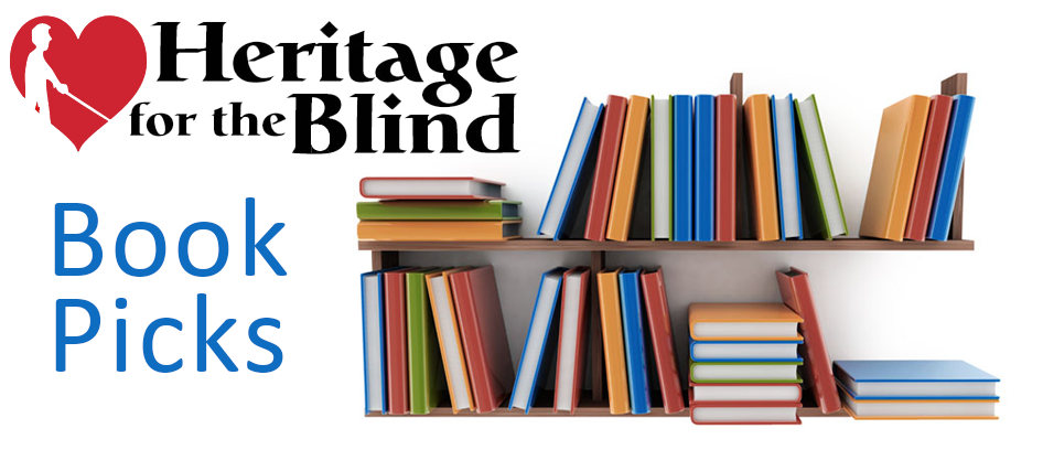 Heritage for the Blind Book Picks