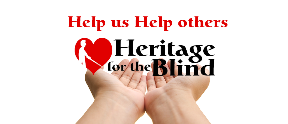 Donate to Heritage for the Blind